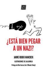 ¿Está bien pegar a un nazi? - Hancock, Jaime Rubio