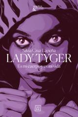 Lady Tiger - Cruz Lapeña, Silvia