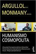 Humanismo cosmopolita - Argullol, Rafael