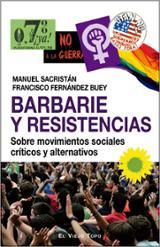 Barbarie y resistencias - Fernández Buey, Francisco