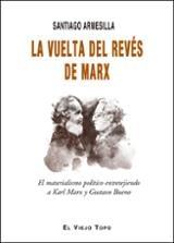 La vuelta del revés de Marx - Armesilla, Santiago