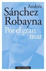 Por el gran mar - Sánchez Robayna, Andrés