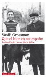 Que el bien os acompañe - Grossman, Vasili