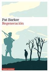 Regeneración. Trilogía regenración. Volumen I - Barker, Pat