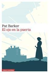 El ojo en la puerta (Regeneración, II) - Barker, Pat