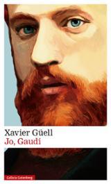 Jo, Gaudí - Güell, Xavier
