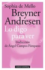 Lo digo para ver - Breyner Andresen, Sophia de Mello