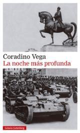 La noche más profunda - Vega, Coradino