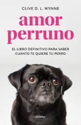 Amor perruno - Wynne, Clive D. L.