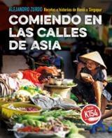 Comiendo en las calles de Asia. Recetas e historias de Hanói a Si - Zurdo, Álex