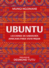 Ubuntu. Lecciones de sabiduría africana - Ngomane, Mungi