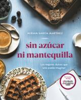 Sin azúcar ni mantequilla - García Martínez, Miriam