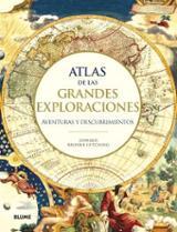 Atlas de las grandes exploraciones. Aventuras y descubrimientos - AAVV