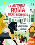 La antigua Roma en 30 segundos - Holland, Simon