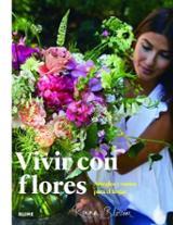 Vivir con flores Arreglos y ramos para el hogar - AAVV