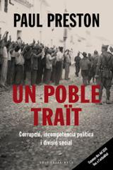 Un poble traït. Corrupció, incompetència política i divisió socia - Preston, Paul