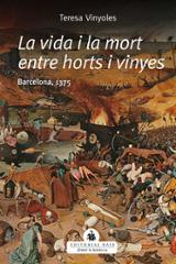 La vida i la mort entre horts i vinyes - Vinyoles, Teresa