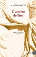 El abismo de Eros - Nucci, Matteo