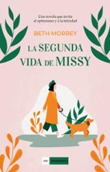 La segunda vida de Missy - Morrey, Beth