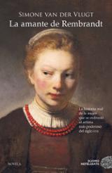 La amante de Rembrandt - Van der Vlugt, Simone