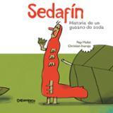 Sedafín. Historia de un gusano de seda