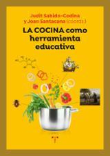 La cocina como herramienta educativa - Sabido Codina, Judit