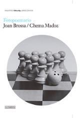 Chema Madoz y Joan Brossa. Fotopoemario - AAVV