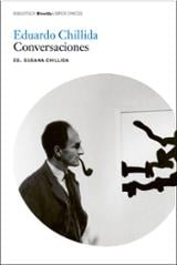 Eduardo Chillida. Conversaciones - Chillida, Susana (ed.)