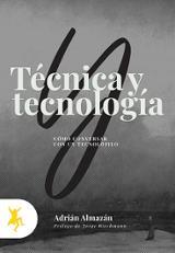 Técnica y tecnología - Almazán, Adrián
