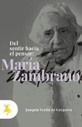 Del sentir hacia e pensar: María Zambrano - Verdú de Gregorio, Joaquín