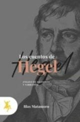 Los cuentos de Hegel - Matamoros, Blas