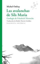 Las avalanchas de Sils Maria - Onfray, Michel