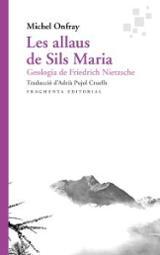 Les allaus de Sils Maria - Onfray, Michel