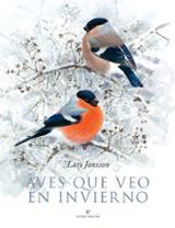 Aves que veo en invierno - Jonsson, Lars