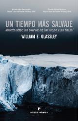 Un tiempo más salvaje - Glassey, William E.