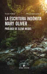 La escritura indómita - Oliver, Mary
