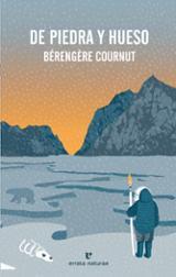 De piedra y hueso - Cournut, Bérengère