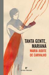 Tanta gente, Mariana - de Carvalho, Maria Judite
