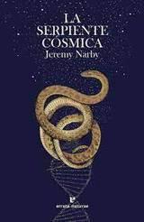 La serpiente cósmica - Narby, Jeremy
