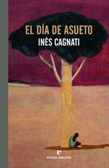 El día de asueto - Cagnati, Inès