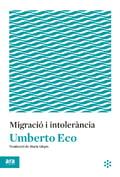 Migració i intolerància - Eco, Umberto