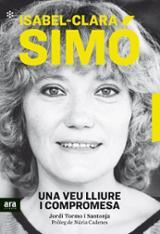 Isabel-Clara Simó, una veu llire i compromesa - Tormo, Jordi