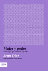 Mujer y poder - Díaz Ruiz, Jenn