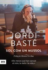 Sol com un mussol - Basté, Jordi