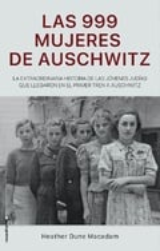 Las 999 mujeres de Auschwitz - Macadam, Heather Dune