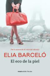 El eco de la piel - Barceló, Elia