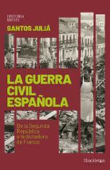 La guerra civil española - Juliá Díaz, Santos