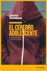El cerebro adolescente - Quintero, Javier