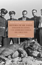 Historia de Mr. Sabas: Domador de leones, y su admirable familia del circo Toti