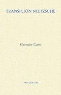 Transición Nietzsche - Cano, Germán